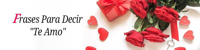 Frases para dedicar un 'Te amo'
